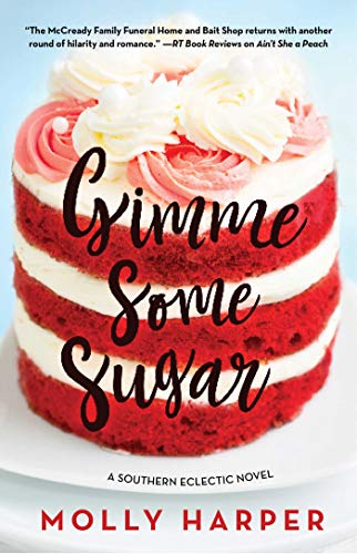 Gimme Some Sugar (Southern Eclectic Book 6) (English Edition)