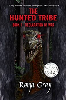 The Hunted Tribe: Book 1: Declaration of War by [Gray, Roma]