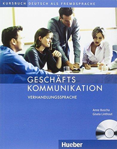 Geschaftskommunikation: Verhandlungssprache - Kursbuch MIT Audio-CD by Anne Buscha (2008-03-05)