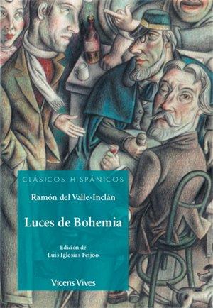 LUCES DE BOHEMIA (CLASICOS HISPANICOS) (Clásicos Hispánicos)