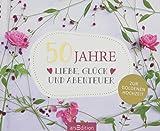 50 Jahre Liebe, Glück und Abenteuer: Zur Goldenen Hochzeit