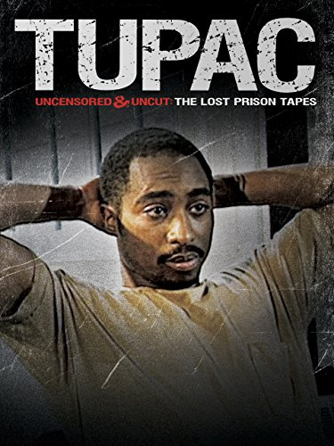 Tupac Uncensored and Uncut - The Lost Prison Tapes [OV] - Clinton Tapes