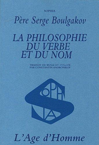 La philosophie du verbe et du nom
