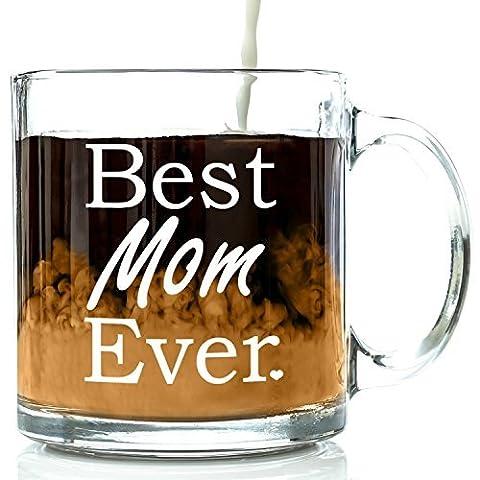 Got Me pompette Best Mom Ever Tasse à café en verre–Top Mère unique de Jour Gifts–Nouveauté de cadeau d'anniversaire pour enfants, son Daughter–Idée Cadeau New 13oz