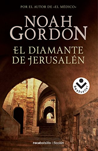 El diamante de Jerusalén (Bestseller (roca)) por Noah Gordon