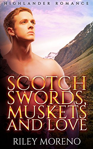 scotch-swords-muskets-and-love