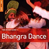 Rough Guide: Bhangra Dance