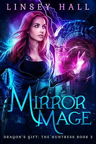 mirror-mage-dragons-gift-the-huntress-book-2-english-edition