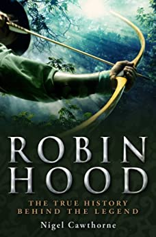 A Brief History of Robin Hood (Brief Histories) by [Cawthorne, Nigel]