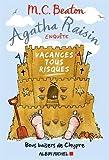 Agatha Raisin enquête. 06, Vacances tous risques / M. C. Beaton   Beaton, M. C.. Auteur
