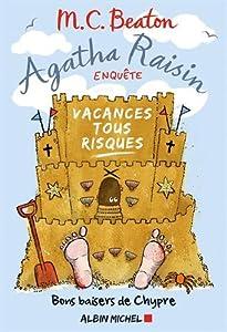 """Afficher """"Agatha Raisin enquête n° 6<br /> Vacances tous risques"""""""