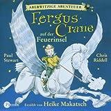 Aberwitzige Abenteuer 01. Fergus Crane auf der Feuerinsel: BD I