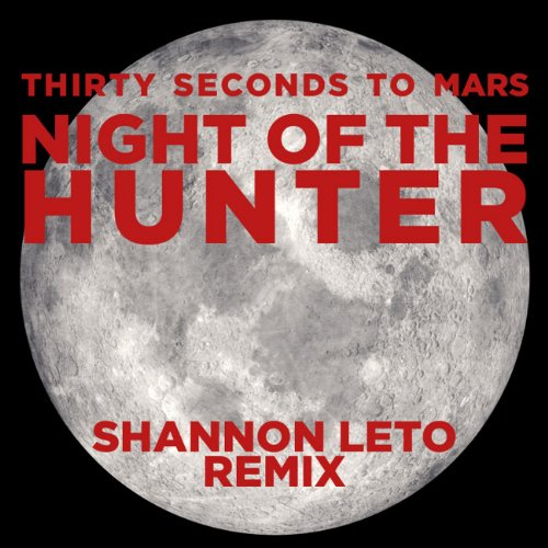 Night of the Hunter (Shannon Leto Remix)