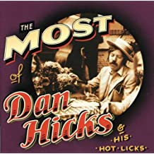 Most of Dan Hicks & His Hot Li