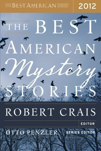 The Best American Mystery Stories 2012 (The Best American Series) by Tom Andes (2012-10-02)