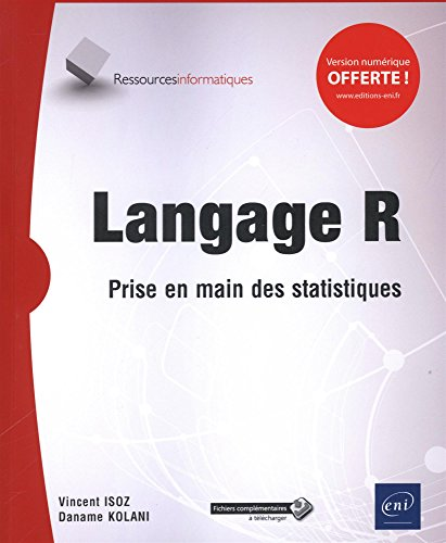 Langage R - Prise en main des statistiques par Daname KOLANI;Vincent ISOZ