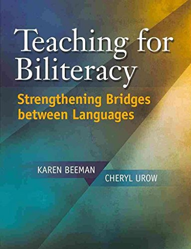 [Teaching for Biliteracy: Strengthening Bridges Between Languages] (By: Karen Beeman) [published: December, 2012]