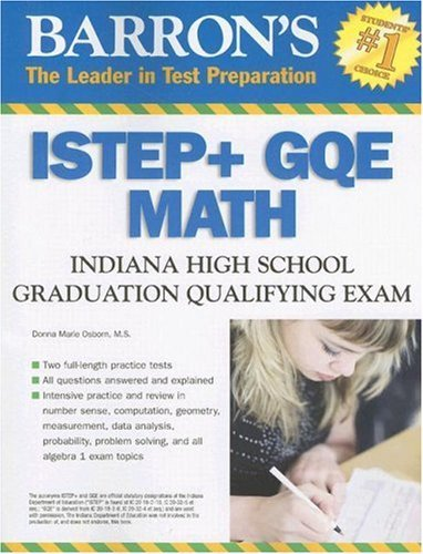 Barron's ISTEP + GQE - MATH: Indiana High School Graduation Qualifying Exam (Barron's Indiana ISTEP + GQE Math: Indiana High School Graduation Qualifying Exam) by Donna Osborn M.S. (2007-07-01)