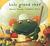 Lulu Vroumette : Lulu grand chef