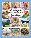 L'imagerie des animaux familiers (Les imageries)...