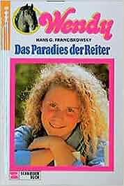 Wendy, Bd.1, Das Paradies der Reiter: Amazon.de: Hans G