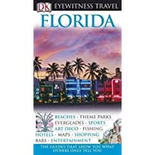 DK Eyewitness Travel Guide: Florida by Eleanor Berman (2008-04-01)