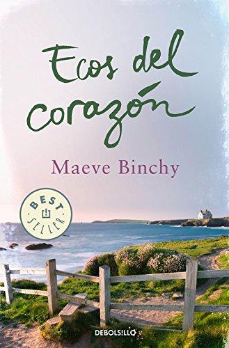 Ecos del corazón (BEST SELLER) por Maeve Binchy