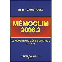 MémoClim 2006.2 : Le mémento du génie climatique Tome 2