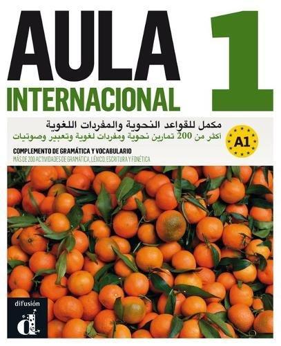 Aula internacional 1. Nueva edición (A1). Complemento de gramática y vocabulario para hablantes de árabe (Ele - Texto Español) por Davina Ferreira