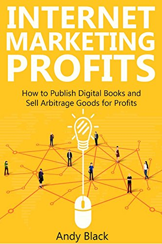 internet-marketing-profits-how-to-publish-digital-books-and-sell-arbitrage-goods-for-profits-english