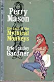 Case of the Mythical Monkey (A Perry Mason mystery)