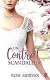 Un Contrat Scandaleux