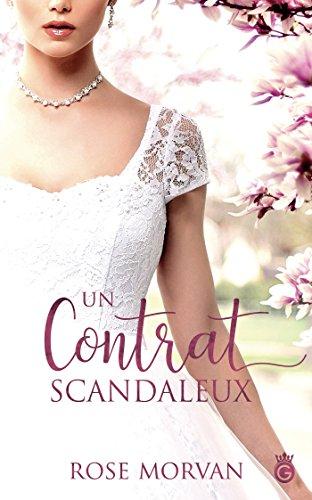 Un Contrat Scandaleux (HISTORIA) par Rose Morvan