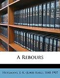 A Rebours - Nabu Press - 24/09/2011