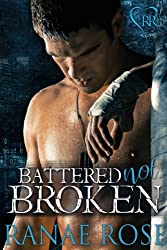 Battered Not Broken (Hard Love MMA Book 1) (English Edition)