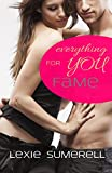 Fame - Everything for you von Lexie Sumerell