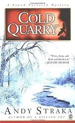 Cold Quarry (A Frank Palvicek Mystery) by Andy Straka (2003-04-01)