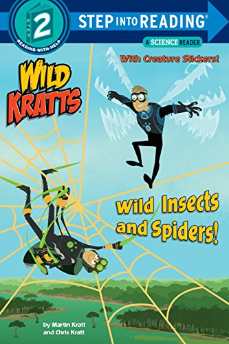 Wild Insects and Spiders! (Wild Kratts) (Step Into Reading Level 2) por Chris Kratt