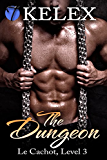 The Dungeon, Level Three (Le Cachot Book 3)