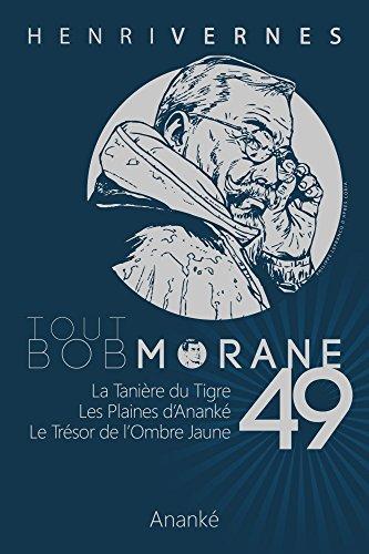 TOUT BOB MORANE/49 par Henri Vernes