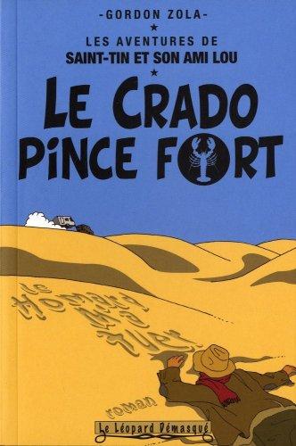 Les aventures de Saint-Tin et son ami Lou, Tome 1 : Le crado pince fort