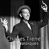 100 classiques de Charles Trenet