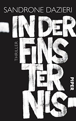 Buchseite und Rezensionen zu 'In der Finsternis: Thriller' von Sandrone Dazieri