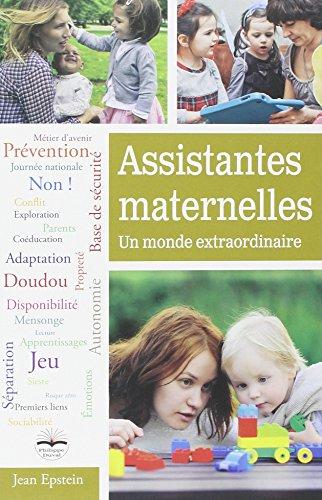 Assistantes maternelles : un monde extraordinaire