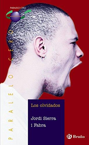 Los olvidados (Castellano - Juvenil - Paralelo Cero)