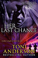 Her Last Chance: Volume 2 by Toni Anderson (2013-12-16)