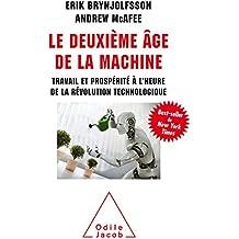 Le Deuxième âge de la machine: Travail et prospérité à l'heure de la révolution technologique (OJ.SC.HUMAINES)