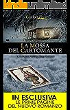 La mossa del cartomante (Le indagini dell'ispettore Santoni Vol. 2)