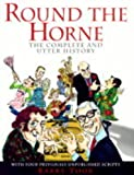 Round the Horne:the Complete and Utter History
