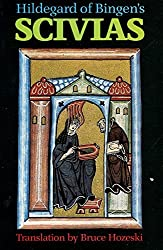 Scivias by Hildegard of Bingen: The English Translation from the Critical Latin Edition by Bruce Hozeski (1985-10-02)